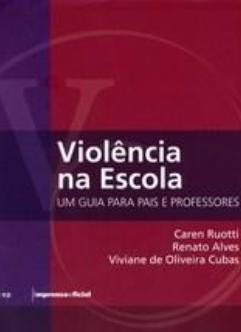 http://arquivo.fde.sp.gov.br/fde.portal/PermanentFile/Image/2. Violência na Escola Um guia para pais e professores.jpg