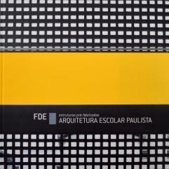 http://arquivo.fde.sp.gov.br/fde.portal/PermanentFile/Image/PUBLICAÇÕES - ARQUITETURA ESCOLAR PAULISTA - Estruturas Pré-Fabricadas.jpg